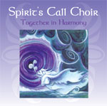 Spirit's Call Choir CD - Together in Harmony